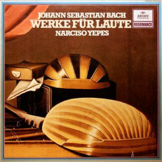 Johann Sebastian Bach - Narciso Yepes - Werke Für Laute (LP, Album, RE)