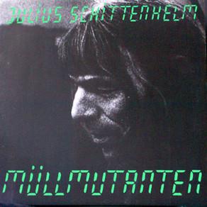Julius Schittenhelm - Müllmutanten (LP, Album)