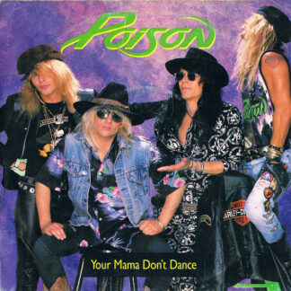 Poison (3) - Your Mama Don't Dance (7