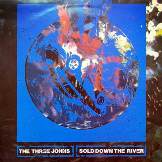 The Three Johns - Sold Down The River (12