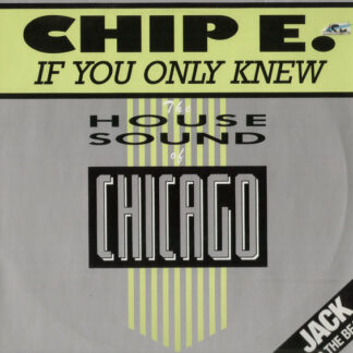 Chip E. - If You Only Knew (12