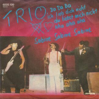 Trio - Da Da Da Ich Lieb Dich Nicht Du Liebst Mich Nicht Aha Aha Aha / Sabine Sabine Sabine (7