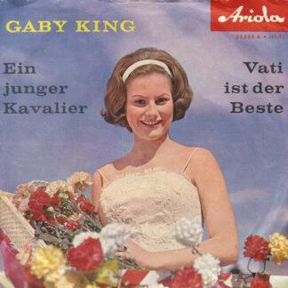 Gaby King - Ein Junger Kavalier / Vati Ist Der Beste (7