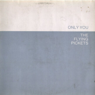 The Flying Pickets - Only You (12