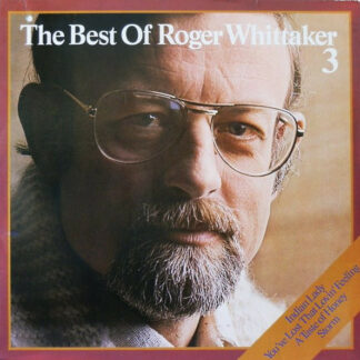 Roger Whittaker - The Best Of Roger Whittaker 3 (LP, Comp)
