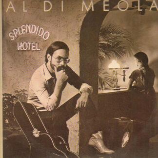 Al Di Meola - Splendido Hotel (2xLP, Album, Gat)