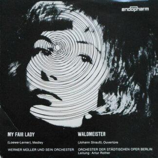 Werner Müller Und Sein Orchester / Orchester Der Städtischen Oper Berlin Leitung: Artur Rother - My Fair Lady / Waldmeister (7