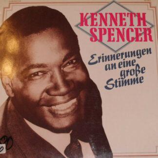 Kenneth Spencer - Erinnerungen An Eine Große Stimme (LP, Comp, Club)