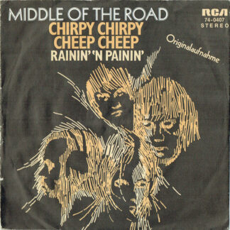 Middle Of The Road - Chirpy Chirpy Cheep Cheep (7