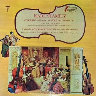 Karl Stamitz*, Ernst Wallfisch, Jörg Faerber, Susanne Lautenbacher - Concerto In D Major For Viola And Orchestra, Op. 1 / Sinfonia Concertante For Violin And Viola With Orchestra (LP, Album)