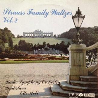 Radio Symphony Orchestra Bratislava*, Otto Aebi - Strauss Family Waltzes Vol. 2 (LP, RP)