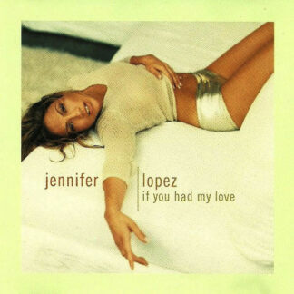 Jennifer Lopez - If You Had My Love (12