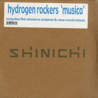 Hydrogen Rockers - Musica (Remixes) (2x12