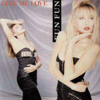 Fun Fun - Give Me Love (12