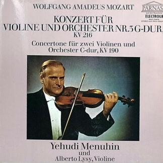 Wolfgang Amadeus Mozart - Yehudi Menuhin - Alberto Lysy - Konzert Für Violine Und Orchester In G-Dur KV 216 - Concertone Für Zwei Violinen Und Orchester In C-Dur KV 190 (LP, Album)