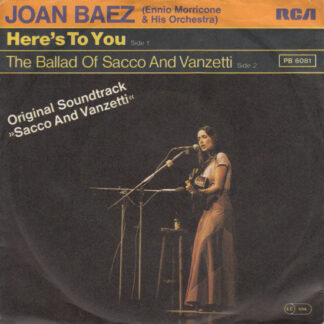 Joan Baez, Ennio Morricone & His Orchestra* - Here's To You (7