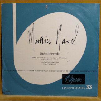 Maurice Ravel / Radio-Symphonie-Orchester, Paris* Dirigent: René Leibowitz - Orchesterwerke (LP, Mono)