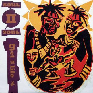 Soul II Soul - Get A Life (12