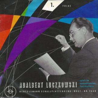 Adalbert Luczkowsky - Adalbert Luczkowsky Spielt Im Internationalen Tanzrhythmus 1. Folge (7