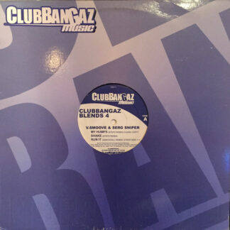 V. Smoove & Serg Sniper - Clubbangaz Blends 4 (12