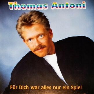 Thomas Antoni - Für Dich War Alles Nur Ein Spiel (LP, Album)