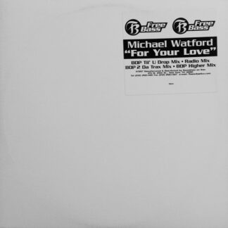 Michael Watford - For Your Love (12