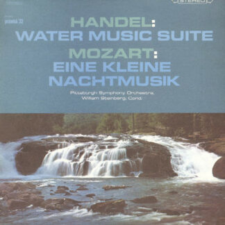 William Steinberg - Handel: Water Music Suite;   Mozart: Eine Kleine Nachtmusik (LP, Album)