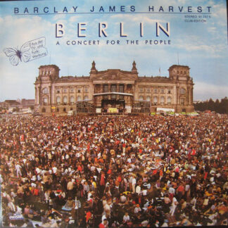 Barclay James Harvest - Berlin (A Concert For The People) (LP, Album, Club)