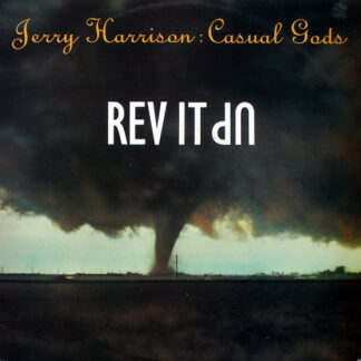 Jerry Harrison : Casual Gods* - Rev It Up (12