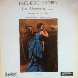 Frédéric Chopin, Orazio Frugoni - Les Mazurkas, Volume 2 (LP)