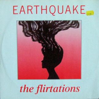 The Flirtations - Earthquake (12