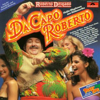 Roberto Delgado - Da Capo Roberto (LP, Comp)