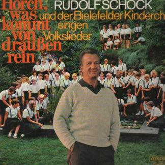 Rudolf Schock Und Der Bielefelder Kinderchor - Horch, Was Kommt Von Draußen Rein (LP)