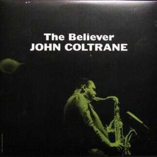 John Coltrane - The Believer (LP, Album, Num, RE, Cle)
