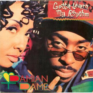 Damian Dame - Gotta Learn My Rhythm (12