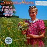 Stefanie Hertel mit Marianne & Michael, Eberhard Hertel - So A Stückerl Heile Welt (LP, Album)