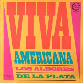 Los Alegres De La Plata - Viva Americana (LP)
