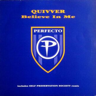 Quivver - Believe In Me (12