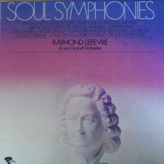 Raymond Lefèvre Et Son Grand Orchestre - Soul Symphonies (LP, Album)
