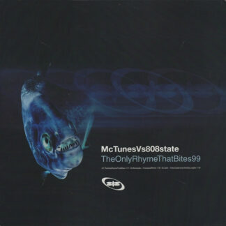 MC Tunes Vs 808state* - The Only Rhyme That Bites 99 (12