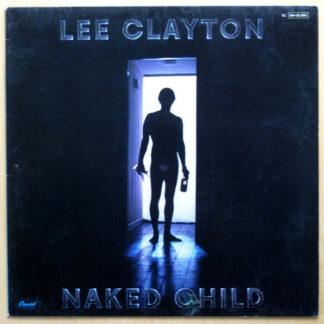 Lee Clayton - Naked Child (LP, Album)