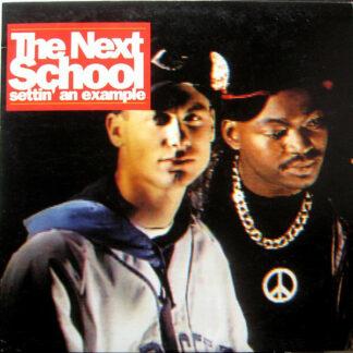 The Next School - Settin' An Example (LP, Album)