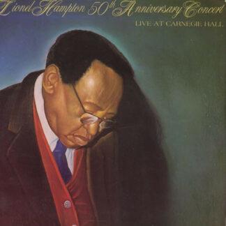 Lionel Hampton - 50th Anniversary Concert Live At Carnegie Hall (2xLP, Album, Gat)