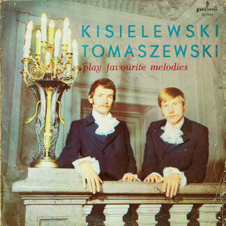 Kisielewski Tomaszewski* - Play Favourite Melodies (LP, Album, RE, Red)