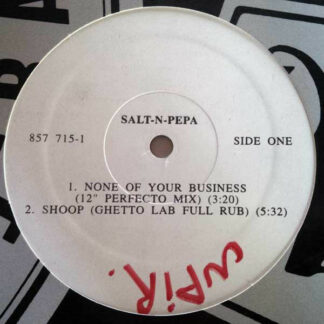 Salt-N-Pepa* - None Of Your Business (12
