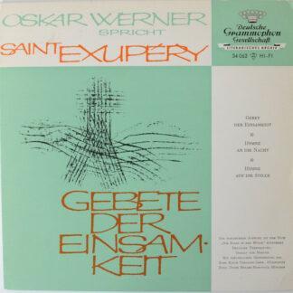 Oskar Werner Spricht Saint-Exupéry* - Gebete Der Einsamkeit (7