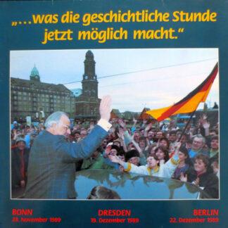 Dr. Helmut Kohl - ...Was Die Geschichtliche Stunde Jetzt Möglich Macht (LP)