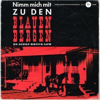 Bruce Low - Nimm Mich Mit Zu Den Blauen Bergen (10