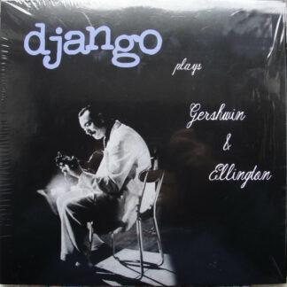 Django Reinhardt - Plays Gershwin & Ellington (LP, Comp, Ltd, Num, Aud)
