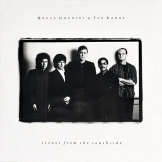Bruce Hornsby & The Range* - Scenes From The Southside (LP, Album)